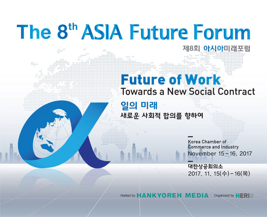 8th Asia Future Forum Future of Work: Towards a New Social Contract